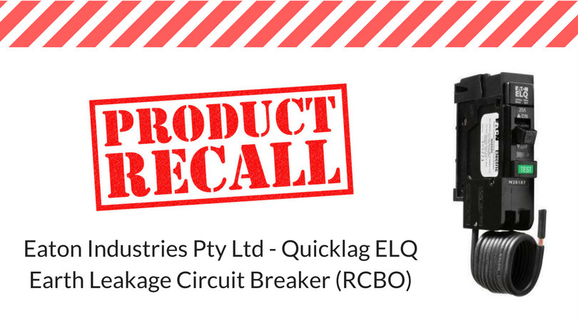 Safety Recall: Quicklag ELQ Earth Leakage Circuit Breaker (RCBO)